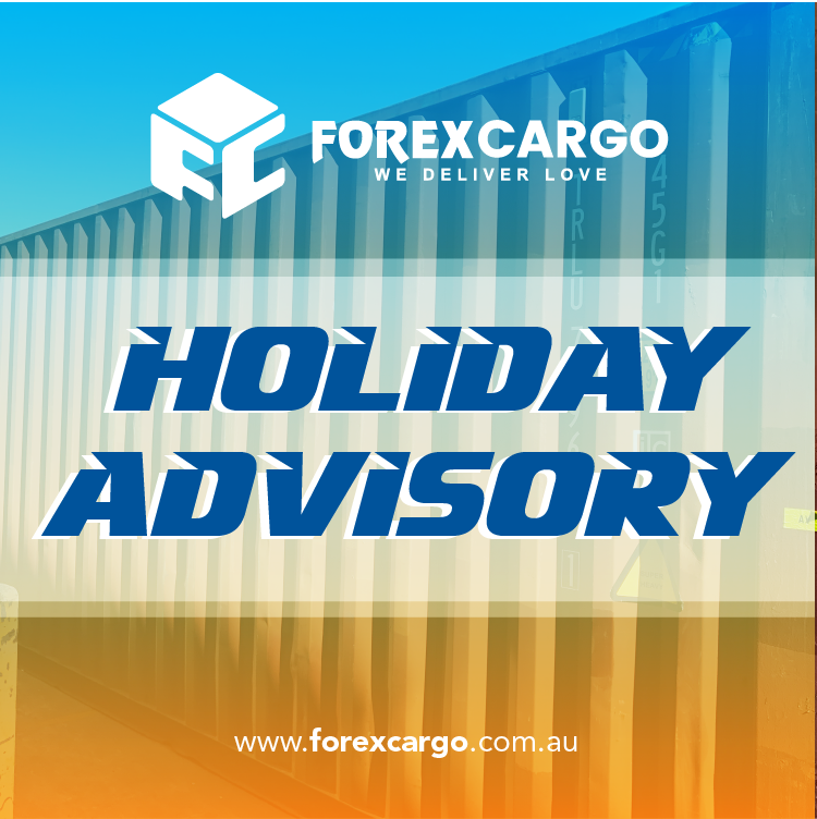 HOLIDAY-ADVISORY-FOREX-CARGO-AUSTRALIA