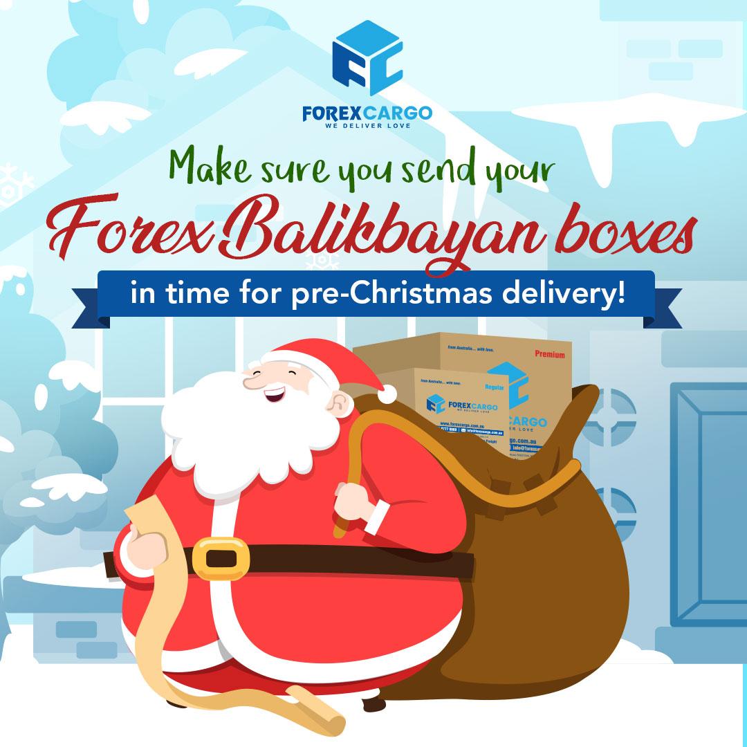 makesureyoudeliveryourforexbalikbayanbox2jpg - What Month Is Christmas In Australia